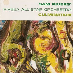 Sam_Rivers_Rivbea_All_Star_Orchestra___1998___Culmination__RCA_