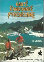 Haute Randonnée Pyrénéenne topo-guide de Georges Véron 1988