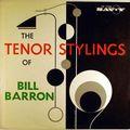 Bill Barron - 1961 - The Tenor Stylings Of Bill Barron (Savoy)