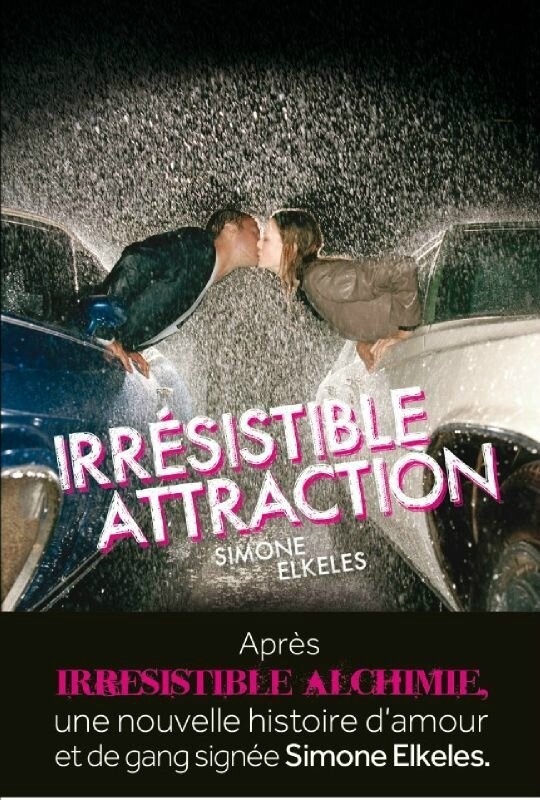 Irresistable Attraction