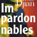 LIVRE : Impardonnables de Philippe Djian - 2009