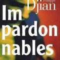 Livre : impardonnables de philippe djian - 2009