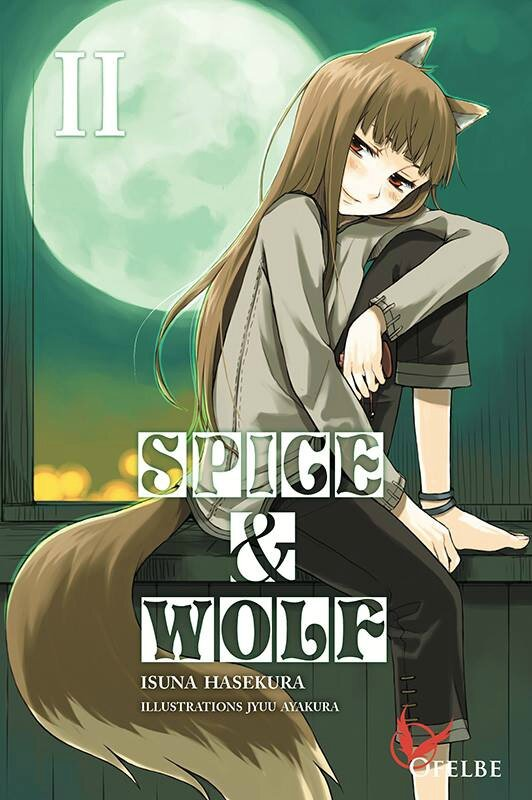 Spice & Wolf tome 2 Light Novel Isuna Hasekura & Jyuu Ayakura Ofelbe éditions