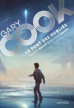 gary-cook,-tome-1---le-pont-des-oublies-958506-264-432