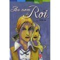 Au nom du Roi ; Annie Jay
