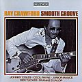 Ray Crawford - 1961 - Smooth Groove (Candid)