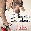 Jules - didier van cauwelaert (albin michel)