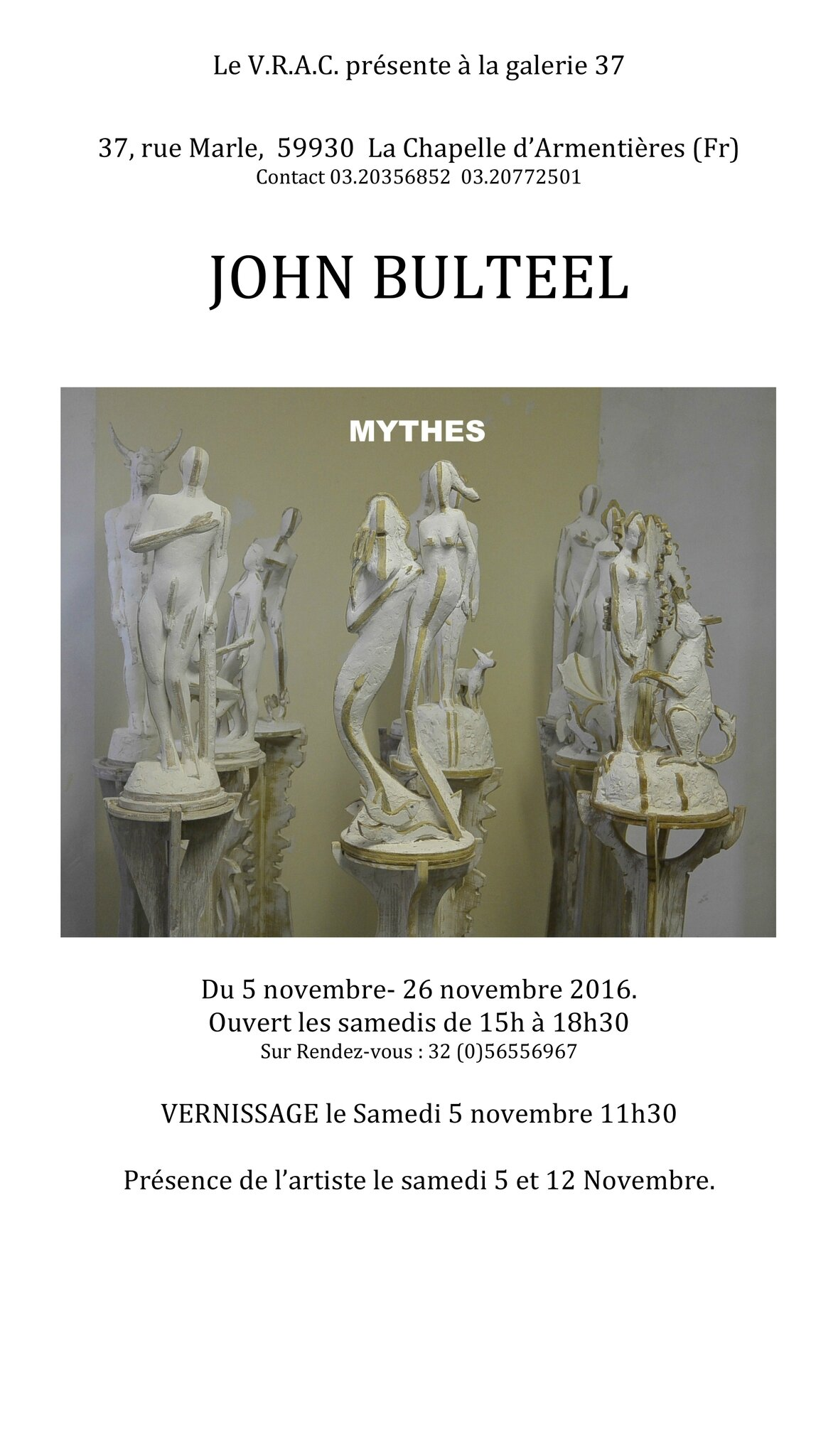 MYTHES par John Bulteel - Vernissage le 5 novembre 2016