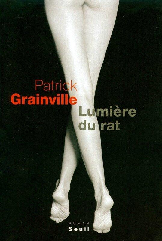 Lumière du rat - Patrick Grainville