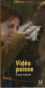 Vidéo-Poisse