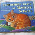 L'impossible sieste de Monsieur Noisette