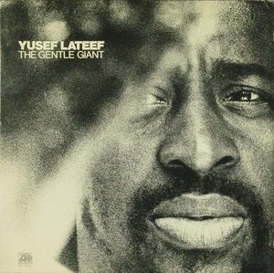 Yusef_Lateef___1972___The_gentle_Giant__Atlantic_