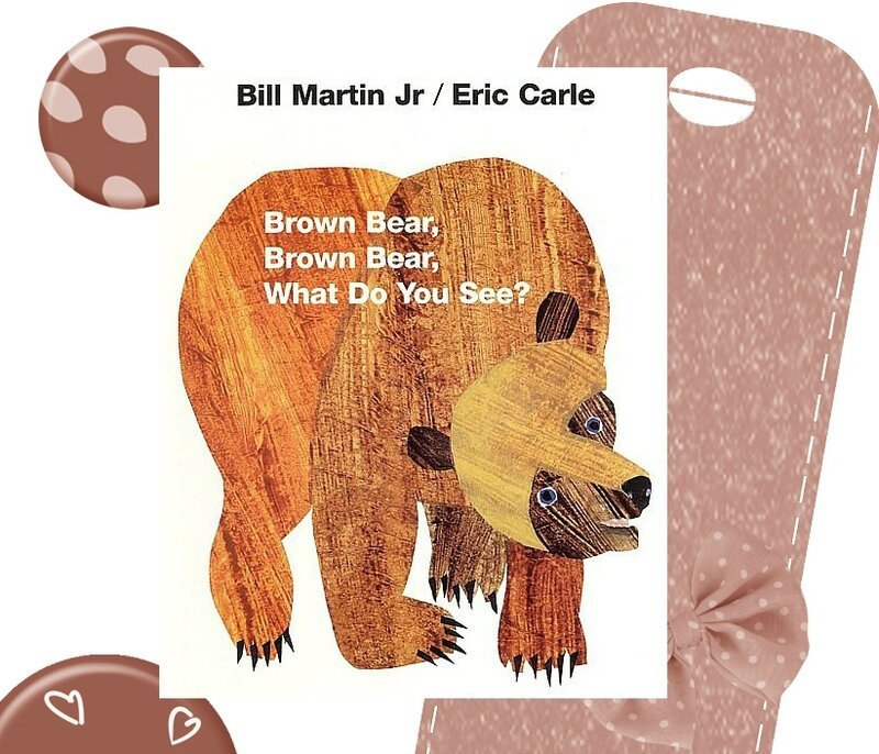Brown Bear, Brown Bear, What do you see ? cycle 2