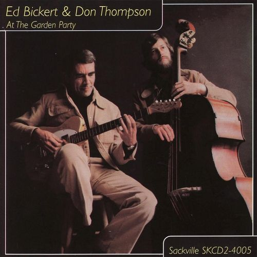 Ed Bickert & Don Thompson - 1978 - At the Garden Party (Sackville)