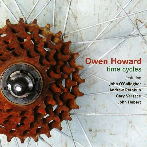 Owen Howard - 2005 - Time Cycles (Fresh Sound New Talent)