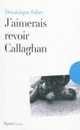 j_aimerais_revoir_Callaghan