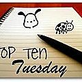 Top ten tuesday - 6#