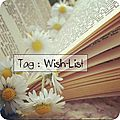 Tag # 46 : wish-list