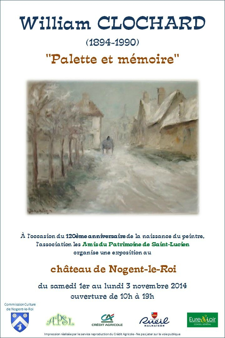 "EXPOSITION ""WILLIAM CLOCHARD"" AU CHATEAU DE NOGENT-LE-ROI"