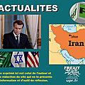 Macron : la ligne des usa, d'israël et de l'arabie saoudite sur l'iran «pourrait mener à la guerre»