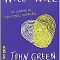 Will & will - john green et david levithan
