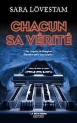 Sara-LOVESTAM-Enquetes-Detective-Kouplan-01-Chacun-sa-verite