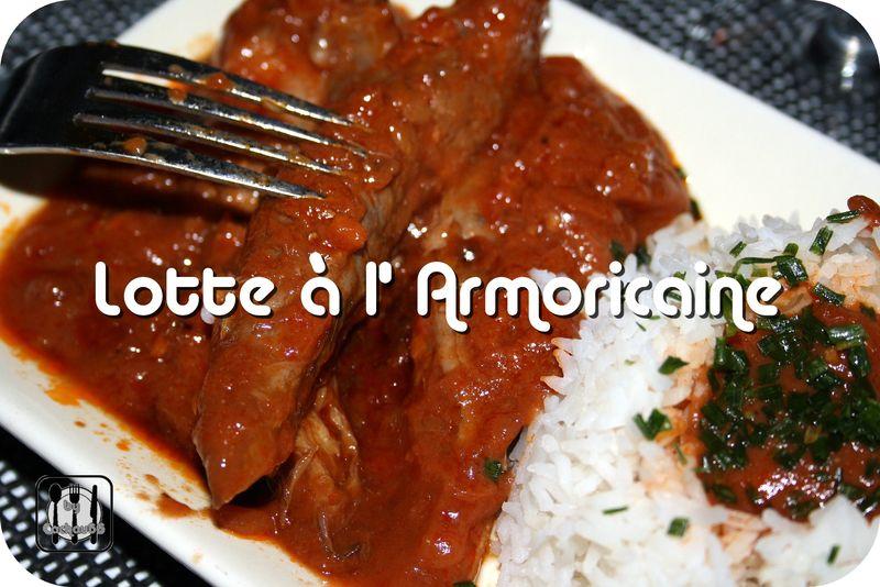 Lotte l 39 armoricaine autour de ma table - Lotte al armoricaine recette cuisine ...