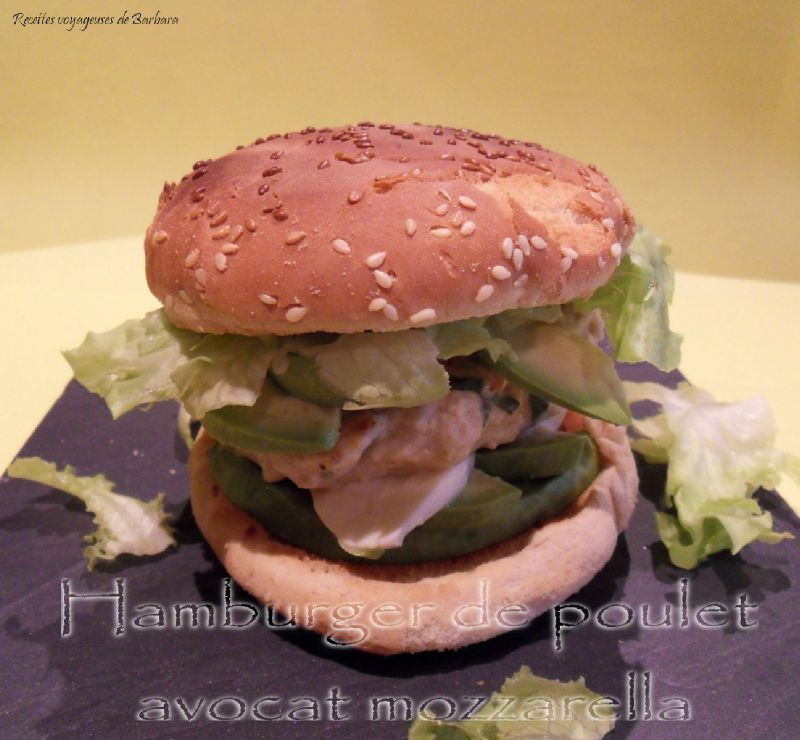 hamburger de poulet avocat mozzarella recettes voyageuses de barbara. Black Bedroom Furniture Sets. Home Design Ideas