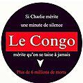 Le congo subit en ce moment un des génocides les plus meurtriers que l'humanité ait connut, dans la plus grande indifférence.