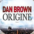 Origine ❉❉❉ dan brown