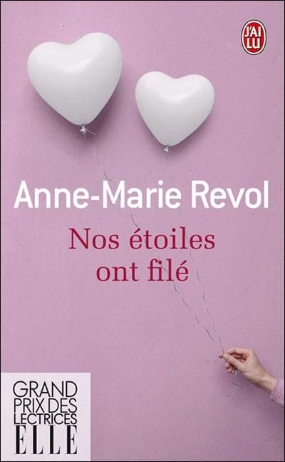 Nos étoiles ont filé de Anne Marie Rivol