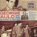 Georgie Auld 1951-1963 Quintet & Septet - 1951-1963 - Airmail Special (Fresh Sound)