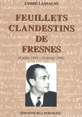 Feuillets clandestins de Fresnes. (8 juillet 1943-16 février 1944)