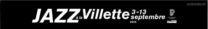 Jazz à la Villette 2015 - bandeau textuel
