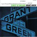 Grant Green - 1964 - Street Of Dreams (Blue Note)