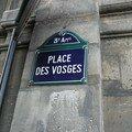 Place des Vosges, lieu de galeries abondantes...