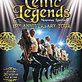 Celtic legends de retour en france avec leur 15th anniversary tour en 2017