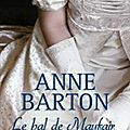 le bal de mayfair tome 3 - anne barton