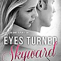 Review : eyes turned skyward (flight & glory #2) by rebecca yarros