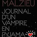 Journal d'un vampire en pyjama, de malzieu mathias