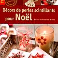Décors de perles scintillants pour Noël