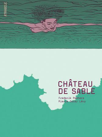 Château de sable, Frederik Peeters et Pierre Oscar Lévy