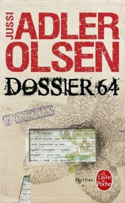 Dossier 64 de Jussi Adler-Olsen