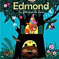 Edmond, la fête sous la lune de marc boutavant et astrid desbordes