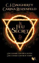 le feu secret