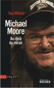 Michael Moore Guy Milliere