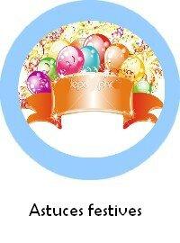 astuces festives
