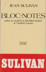 Jean Sulivan, Bloc notes