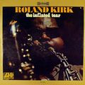 Roland Kirk - 1967 - The Inflated Tear (Atlantic) 2