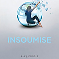 Promise, tome 02 : insoumise de ally condie